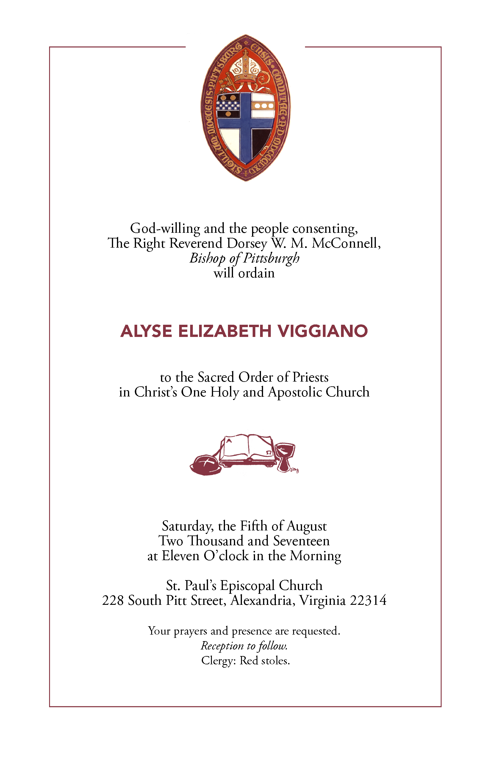 """... ordination gift, if you would like to contribute toward that please write a check to St. Paul's with """"Alyse Viggiano Ordination Gift"""" on the memo line."""